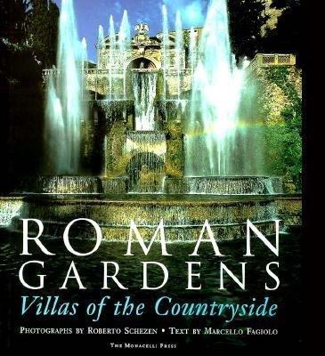 Roman Gardens by Marcello Fagiolo