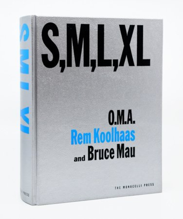 S, M, L, XL by Rem Koolhaas and Bruce Mau