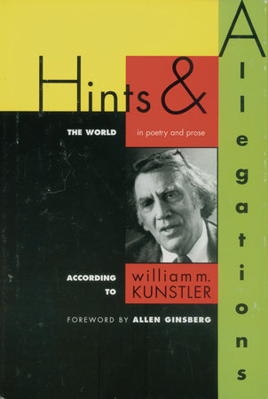 Hints and Allegations by William M. Kunstler