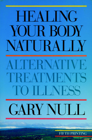 Healing Your Body Naturally by