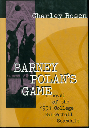 Barney Polan's Game by Charley Rosen