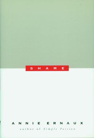 Shame by Annie Ernaux