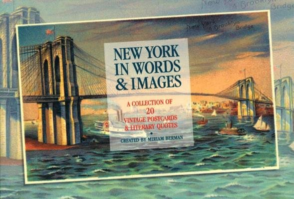 New York in Words & Images by Miriam Berman