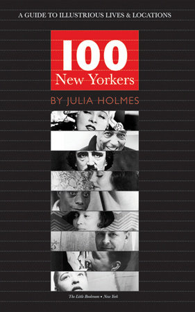 100 New Yorkers by Julia Holmes