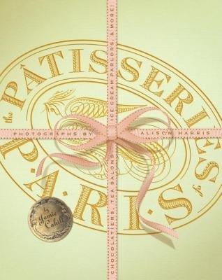 The Patisseries of Paris