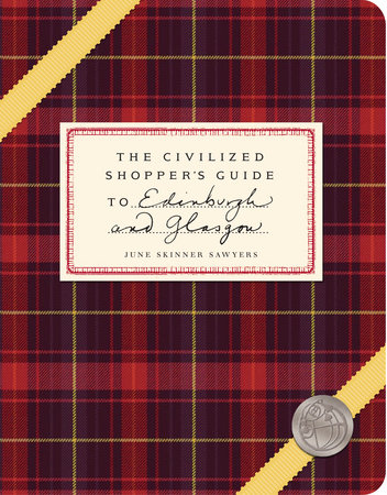 The Civilized Shopper's Guide to Edinburgh and Glasgow by