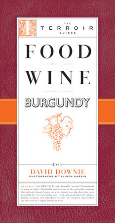Food Wine Burgundy by David Downie