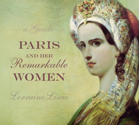 Paris and her Remarkable Women by
