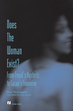 Does the Woman Exist? by