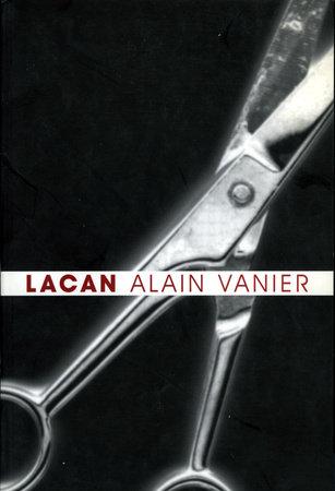 Lacan by Alain Vanier