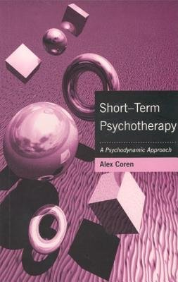 Short-Term Psychotherapy by Alex Coren