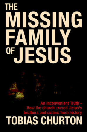 The Missing Family of Jesus by