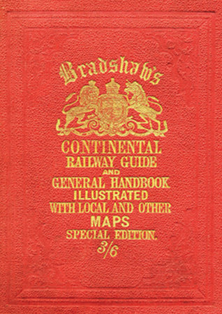 Bradshaw's Continental Railway Guide (Abridged Version) by