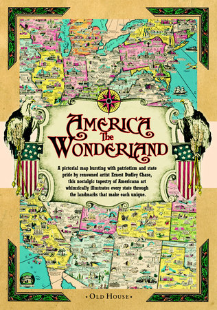 America the Wonderland map, 1941 by Ernest Dudley Chase