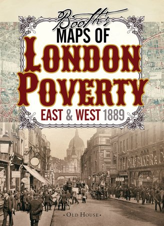Booth's Maps of London Poverty, 1889 by Charles Booth
