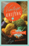 Vintage Knitting: 18 Patterns from the 1940's