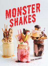Monster Shakes Written by Vicki Valsamis