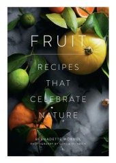 Fruit Written by Bernadette Wörndl, Photographed by Gunda Dittrich