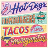 Hot Dogs, Hamburgers, Tacos & Margaritas Written by Steve Burggraf and Elsa Launay