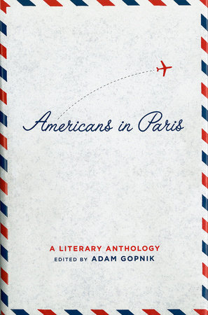 Americans in Paris: a Literary Anthology