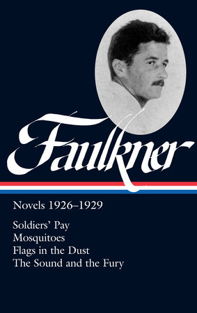 William Faulkner: Novels 1926-1929