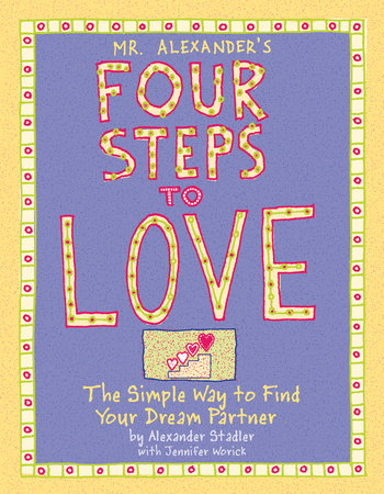 Mr. Alexander's Four Steps to Love by