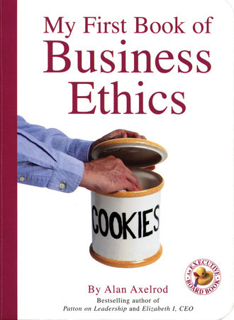 My First Book of Business Ethics by