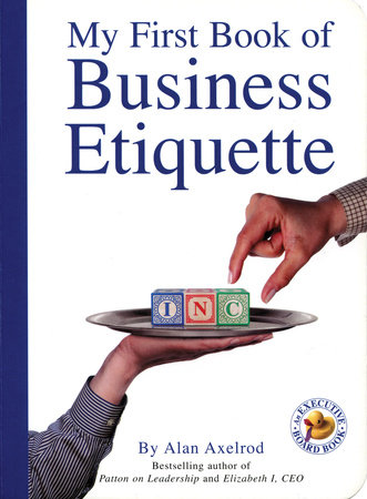 My First Book of Business Etiquette by