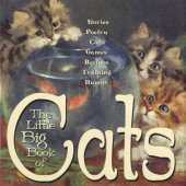 The Little Big Book of Cats Edited by Alice Wong and Lena Tabori