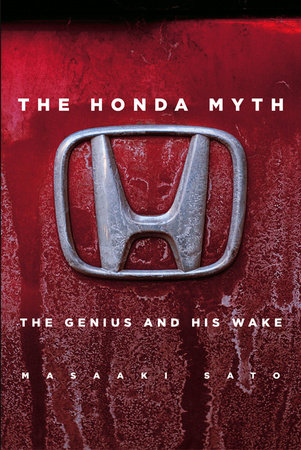 The Honda Myth: The Genius and His Wake by