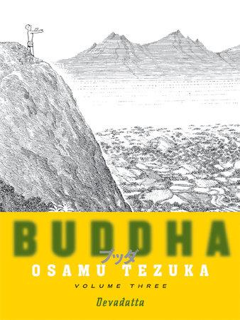 Buddha: Volume 3: Devadatta by