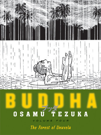 Buddha: Volume 4: The Forest of Uruvela
