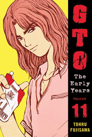 GTO: The Early Years Volume 11 by