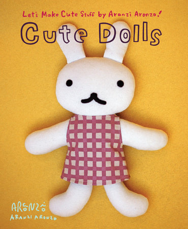 Aranzi Aronzo Cute Dolls