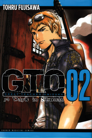 GTO: 14 Days in Shonan, Volume 2 by