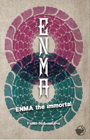 ENMA the Immortal by Fumi Nakamura
