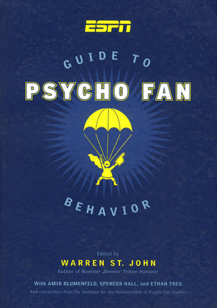 ESPN Guide to Psycho Fan Behavior by