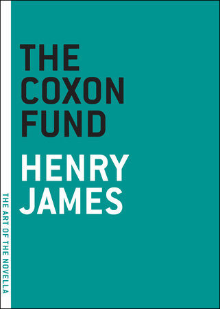 The Coxon Fund by Henry James