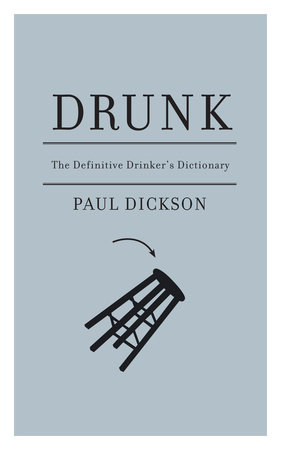 Drunk by Paul Dickson