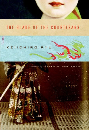 The Blade of the Courtesans by