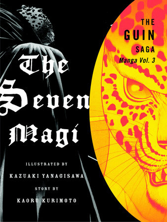 The Guin Saga Manga: The Seven Magi, Volume 3 by