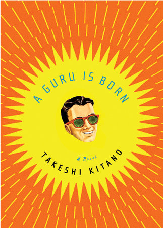 A Guru Is Born by Takeshi Kitano