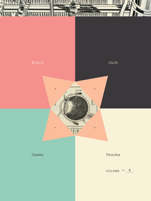 Black Jack, Volume 4 by Osamu Tezuka