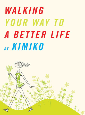 Walking Your Way to a Better Life by