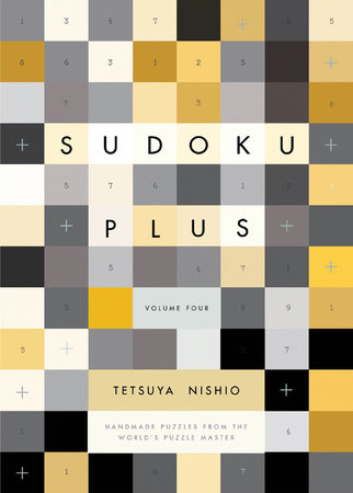 Sudoku Plus Volume Four by