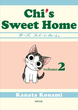 Chi's Sweet Home, volume 2 by Kanata Konami
