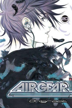 Air Gear 20 by Oh!Great