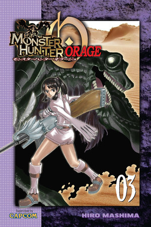 Monster Hunter Orage 3 by Hiro Mashima