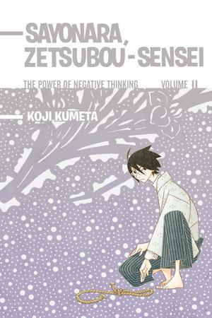 Sayonara, Zetsubou-Sensei 11 by Koji Kumeta