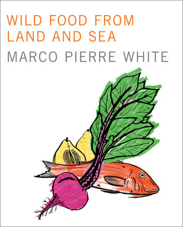 Wild Food from Land and Sea by